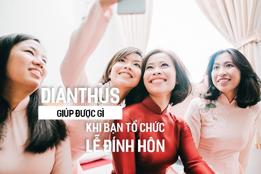 Dianthus giúp được gì khi bạn tổ chức Lễ Đính Hôn.
