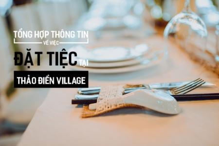 Tổng hợp thông tin về việc đặt tiệc tại Thảo Điền Village