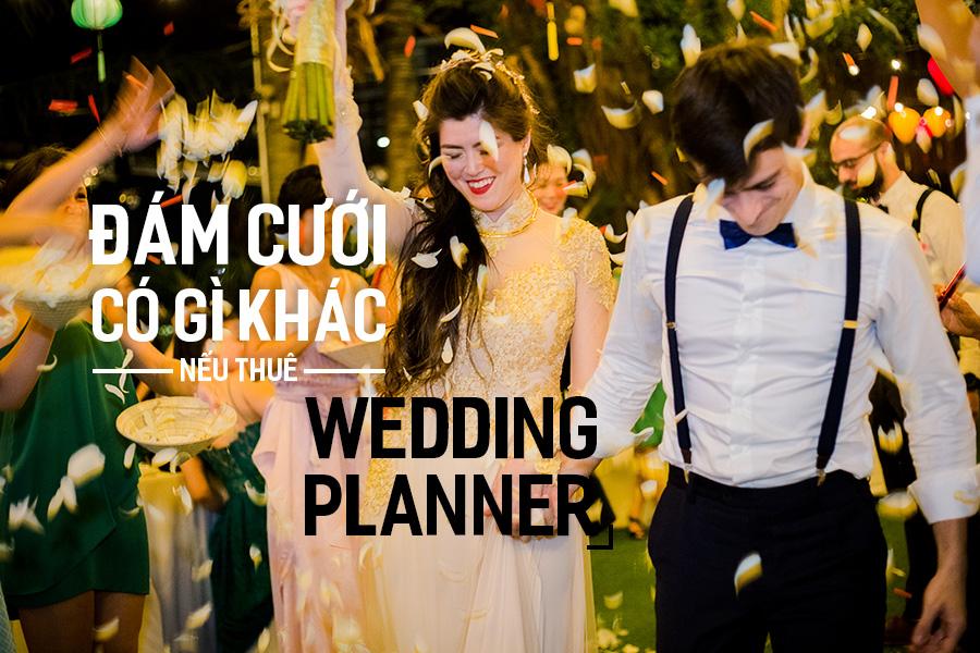 Đám Cưới có gì khác nếu thuê Wedding Planner?